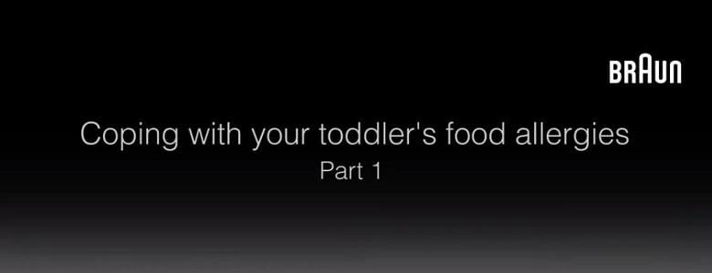 Coping With Your Toddler's Food Allergies-Part 1